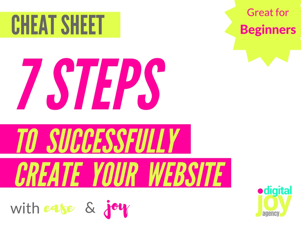 Digital Joy Agency FREEBIE 7 Steps to Successfully Create Your Website